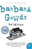 Helpless: A Novel (0002008920) by Gowdy, Barbara