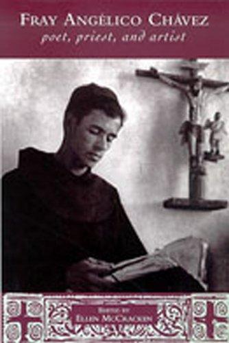 Fray Angelico Chavez: Poet, Priest, and Artist (Pas o por aqu i)
