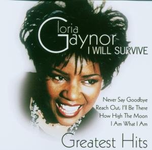 Gloria Gaynor - I Will Survive- Best of Gloria Gaynor - Zortam Music