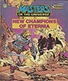 New Champions of Eternia (Masters of the Universe) (0307160114) by Harris, Jack C.
