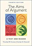 The Aims of Argument: A Text and Reader (0767430360) by Crusius, Timothy W.