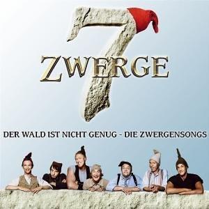 7 Zwerge - Der Wald Ist Nicht Genug - Die Zwergensongs - Zortam Music