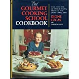 The Gourmet Cooking School Cookbook: Classic Recipes, Menus, and Methods as Taught in the Classes of the Gourmet Cooking School