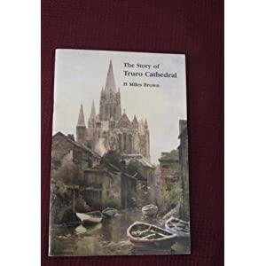 The Story of Truro Cathedral