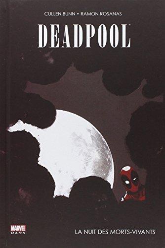 Deadpool (1) : Deadpool : la nuit des morts-vivants