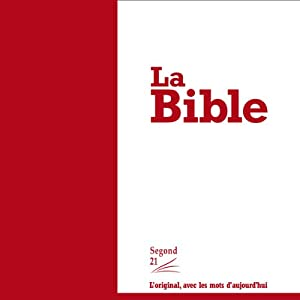 La Bible - version Segond 21 Audiobook