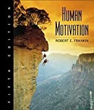 Human Motivation, 5th Hardcover Edition, Robert Franken