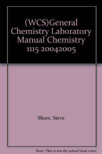 (WCS)General Chemistry Laboratory Manual Chemistry 1115 20042005