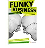 img - for [(Funky Business Forever: How to Enjoy Capitalism )] [Author: Kjell Nordstr m] [Jan-2008] book / textbook / text book