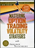 Mastering Option Trading Volatility Strategies with Sheldon Natenberg (DVD)