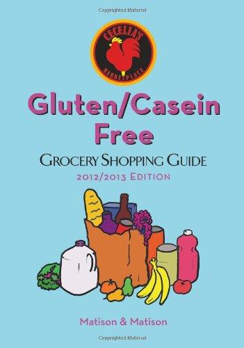 2012/2013 Gluten/Casein Free Grocery Shopping Guide