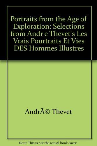 Portraits from the Age of Exploration: Selections from Andre Thevet's *Les vrais pourtraits et vies des hommes illustres