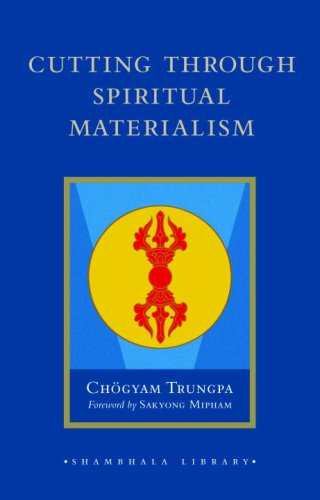 Cutting Through Spiritual Materialism (Shambhala Library)