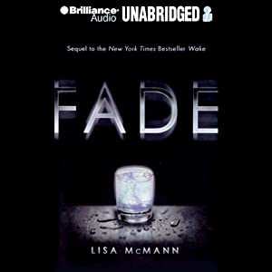 Fade: Wake Series, Book 2 | [Lisa McMann]