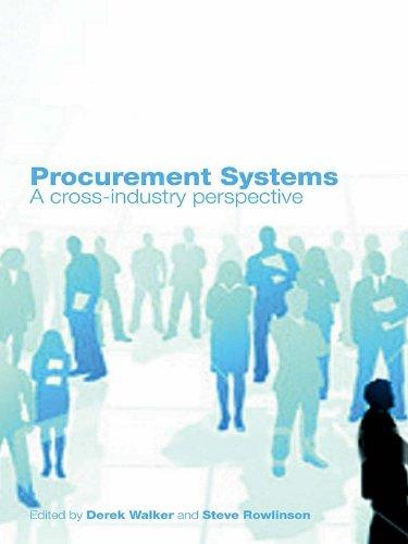 Derek Walker - Procurement Systems: A Cross-Industry Project Management Perspective