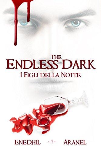 The Endless Dark - I Figli della Notte
