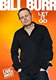 Bill Burr: Let It Go