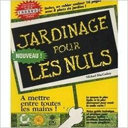 Le jardinage pour les nuls 9782736121372 books for Jardinage pour les nuls