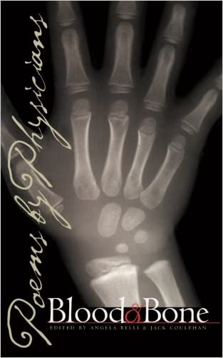 Blood and Bone: Poems by Physicians