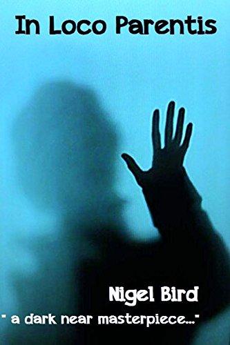 Book: In Loco Parentis (Killer Kindle 2) by Nigel Bird