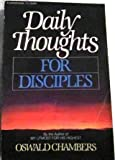 Daily Thoughts for Disciples (0310224012) by Chambers, Oswald