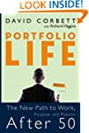 Portfolio Life: The New Path to Work,...
