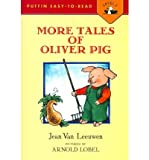 img - for [ MORE TALES OF OLIVER PIG: LEVEL 2 (PUFFIN EASY-TO-READ) ] By Van Leeuwen, Jean ( Author) 1993 [ Paperback ] book / textbook / text book