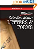 The First book of Collection Agency Letters and Forms: Part of the Collecting Money Series (Volume 2)