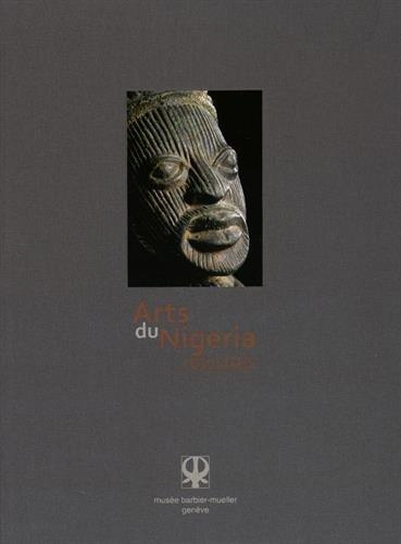 Arts du Nigeria revisités