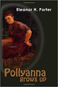 Pollyanna grows up eleanor h porter 9781439297513 for Eleanor h porter images