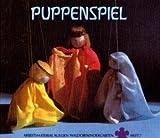 Image de Puppenspiel: Anleitungen für die Einrichtungen verschiedener Spielmöglichkeiten und die Herstellun