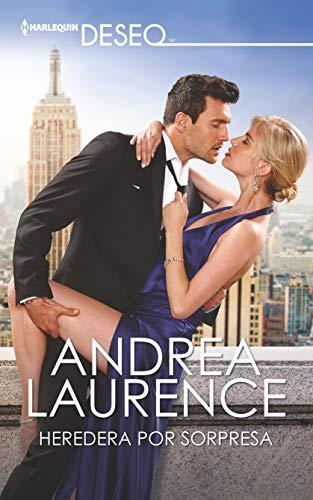 Heredera por sorpresa (Heiress by Surprise) (Harlequin Deseo)  [Laurence, Andrea] (De Bolsillo)