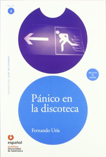 Panico en la Discoteca [With CD (Audio)] (Leer en Espanol: Nivel 3) (Spanish Edition)