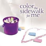 Color the Sidewalk for Me | [Brandilyn Collins]