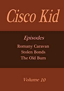 Cisco Kid - Volume 10