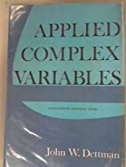 Applied complex variables. by John W.…