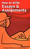 How to Write Essays & Assignments (Smarter Study Guides)