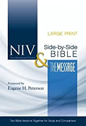 NIV and The Message Side-by-Side Bible, Large Print: Two Bible Versions Together for Study and Comparison