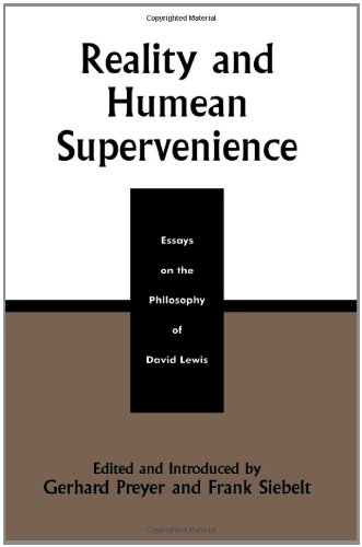 david essay humean lewis philosophy reality supervenience Reality and humean supervenience confronts the reader with central aspects in the philosophy of david lewis, whose work in ontology, metaphysics, logic.
