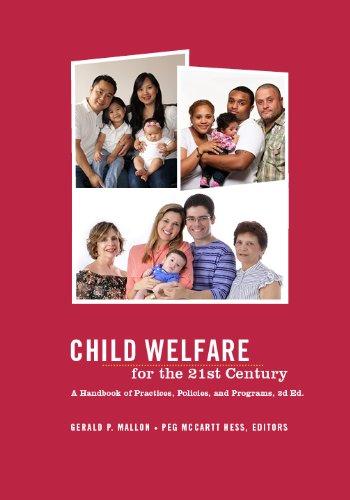 Child Child Welfare for the Twenty-first Century: A...
