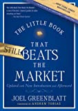 img - for The Little Book That Still Beats the Market (Little Books. Big Profits) book / textbook / text book