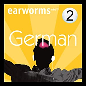 Rapid German: Volume 2 | [Earworms Learning]
