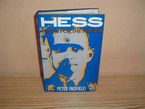 Hess: Flight for the Fuhrer