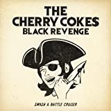 KISS IN THE GREEN �`Drunken lovers nite�`��THE CHERRY COKE$