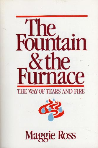 The Fountain and the Furnace