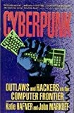 Cyberpunk: Outlaws and Hackers on the Computer Frontier (067177879X) by Hafner, Katie