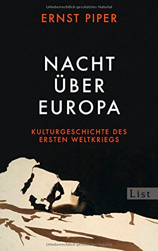 Buchseite und Rezensionen zu 'Nacht über Europa: Kulturgeschichte des Ersten Weltkriegs' von Ernst Piper