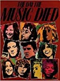 img - for The Day the Music Died: A Rock 'n Roll Tribute (British edition, 1989) book / textbook / text book