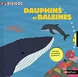 echange, troc Sylvie Baussier, Nathalie Choux, Elise Toublanc - Dauphins et baleines