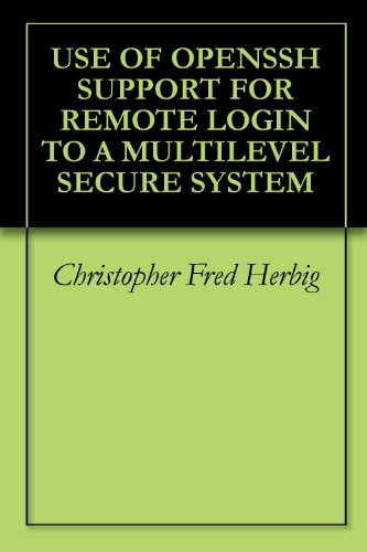 USE OF OPENSSH SUPPORT FOR REMOTE LOGIN TO A MULTILEVEL SECURE SYSTEM